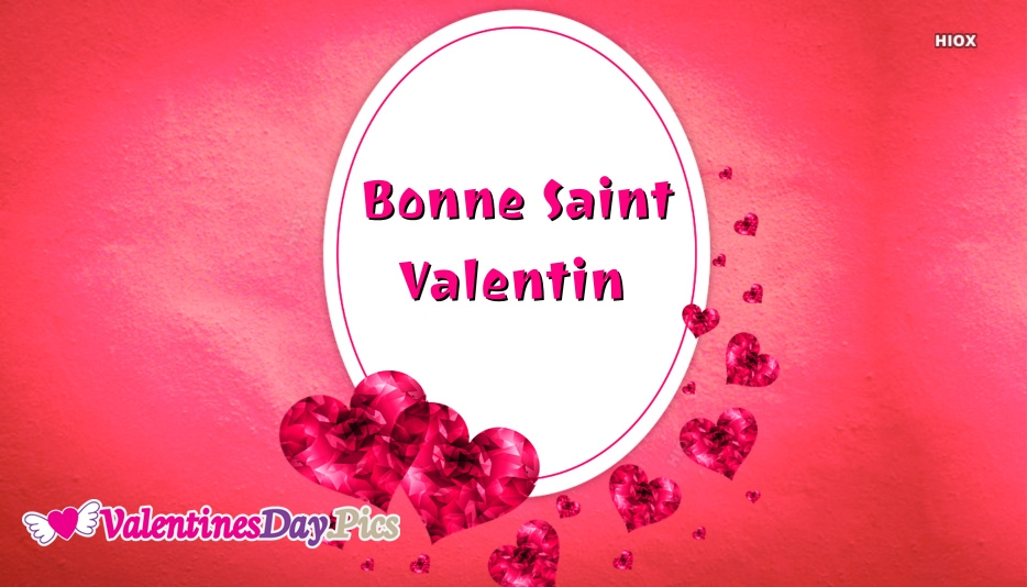 Bonne Saint Valentin | Happy Valentine Day En Francais