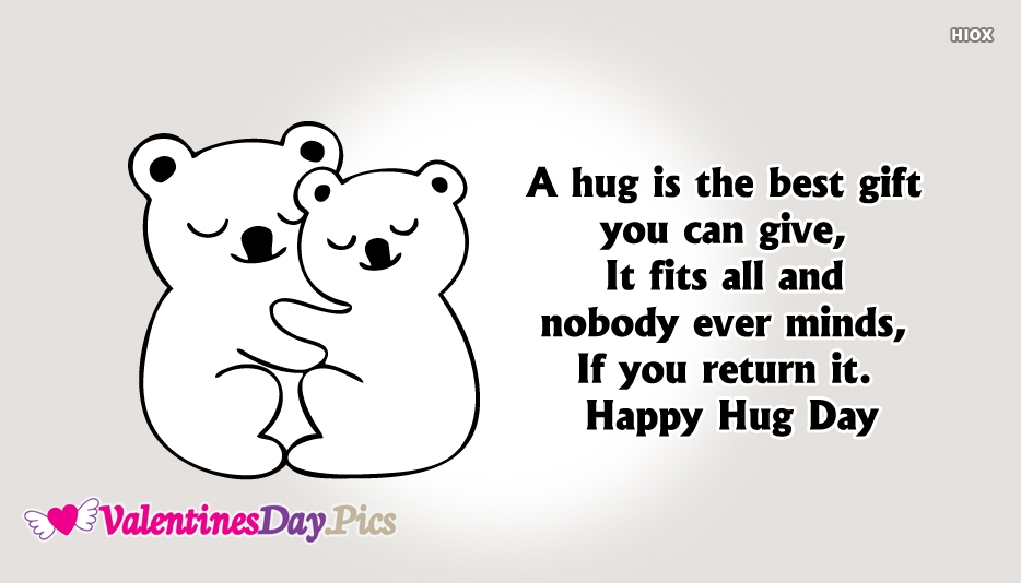 A Hug is The Best Gift You Can Give, It Fits All and Nobody Ever