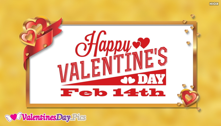 Happy Valentines Day February 14th Wishes
