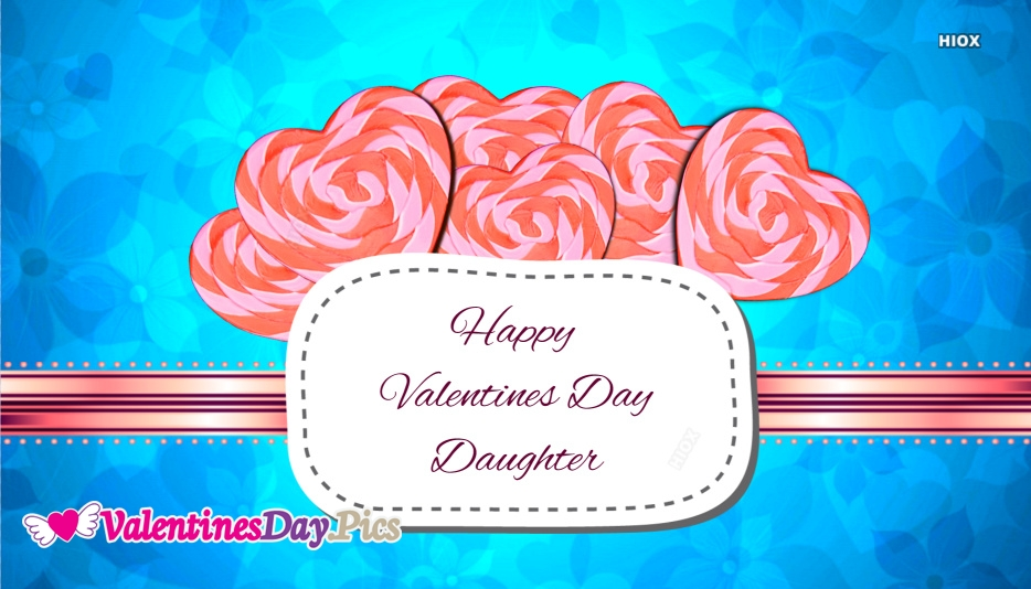 Valentine Day Images For Daughters