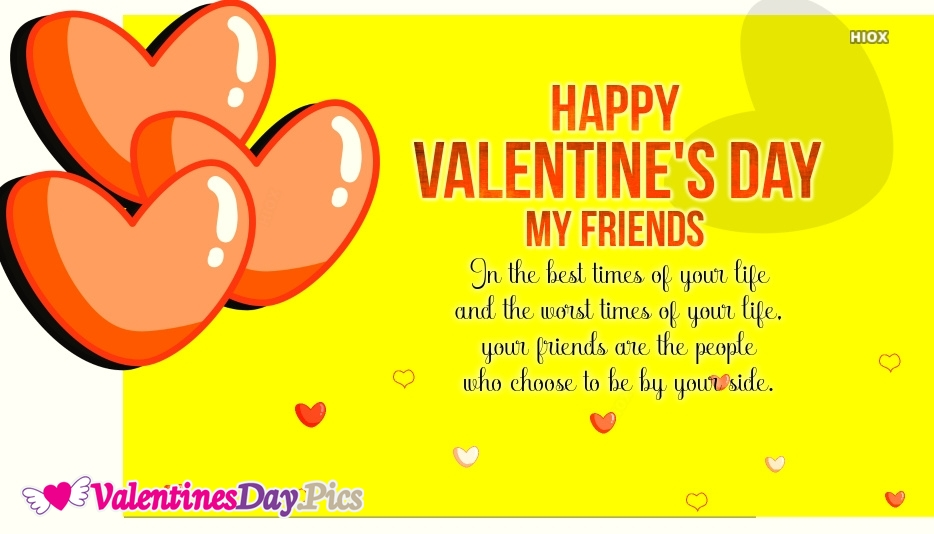 Happy Valentines Day My Dear Friends