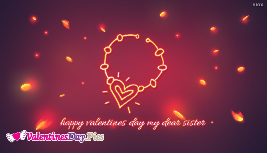 Happy Valentines Day For My Sister