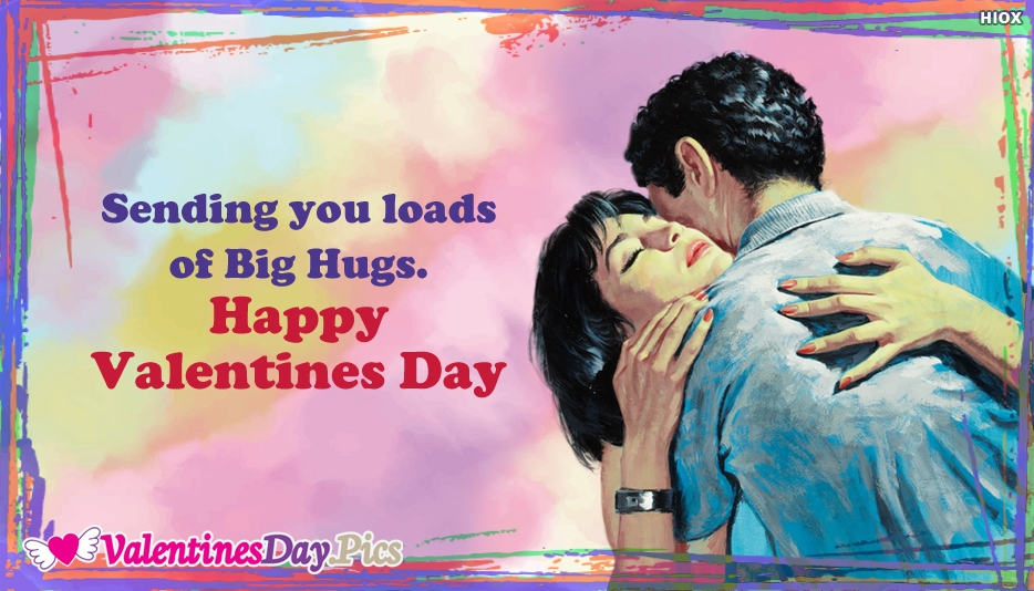 Happy Valentines Day Hugs For You