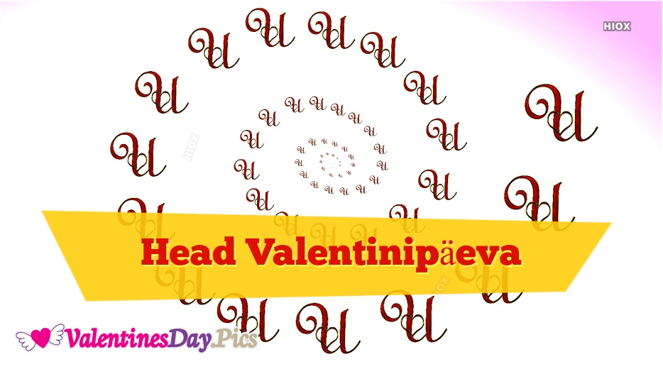Happy Valentines Day In Estonian | Head Valentinipäeva
