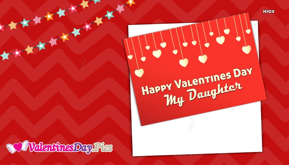 Happy Valentines Day My Daughter Images