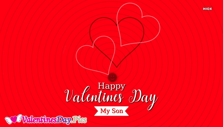 Happy Valentines Day My Son