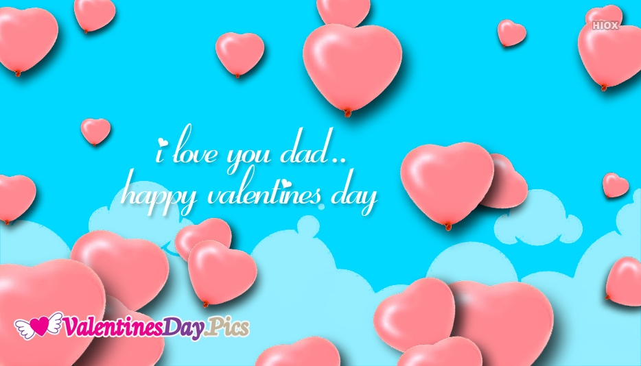 I Love You Dad Happy Valentines Day