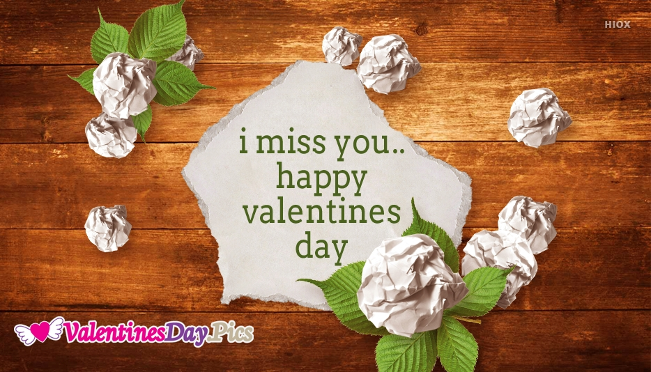 I Miss You Happy Valentines Day