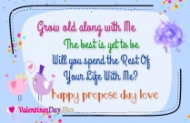 Grow Old Along With Me. The Best Is Yet To Be