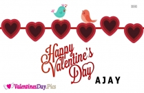 Happy Valentines Day Ajay