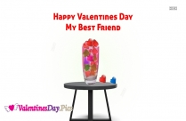 Happy Valentines Day Best Friend