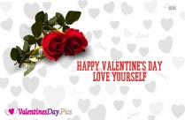 Happy Valentines Day Love Yourself