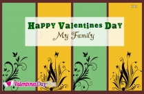 Happy Valentines Day My Family