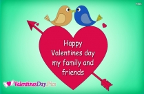Happy Valentines Day My Family And Friends Image