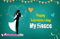 Happy Valentines Day My Fiance