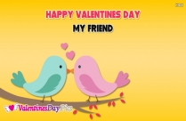 Happy Valentines Day My Friend Quotes
