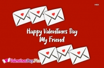 Happy Valentines Day My Friend Images