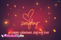 Happy Valentines Day My Love Pic