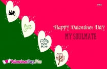 Happy Valentines Day My Soulmate Image