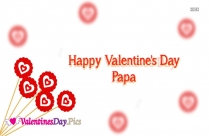 Happy Valentines Day Papa