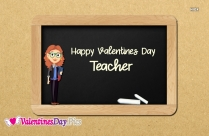 Happy Valentines Day Teacher
