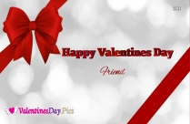 Happy Valentines Day Friend Wallpaper