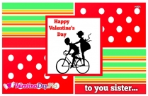 Happy Valentines Day To My Sister