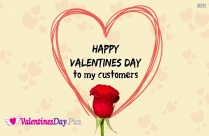 Happy Valentines Day To My Customers Image