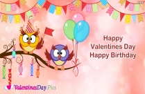 Valentines Day And Happy Birthday