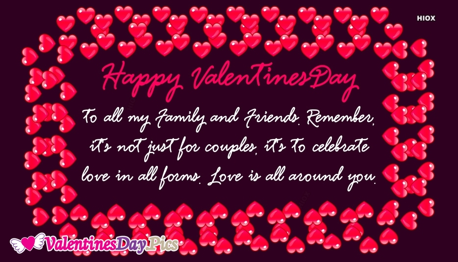 Happy Valentines Day Family and Friends