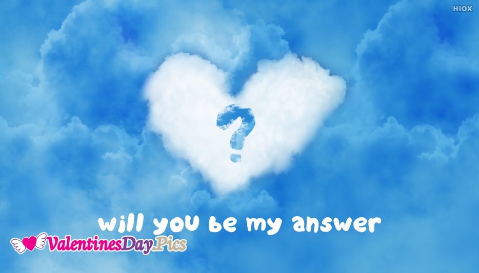 Will You Be My Answer