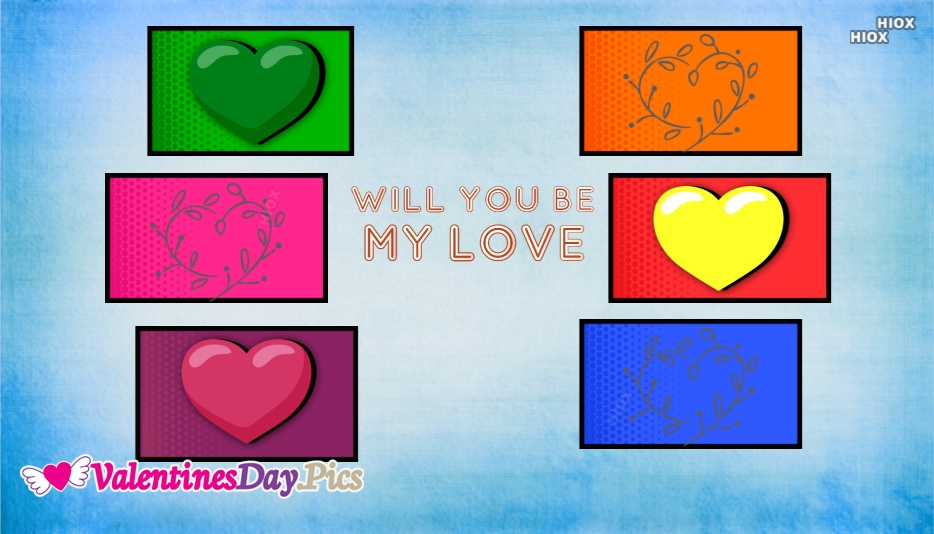 Will You Be My Love
