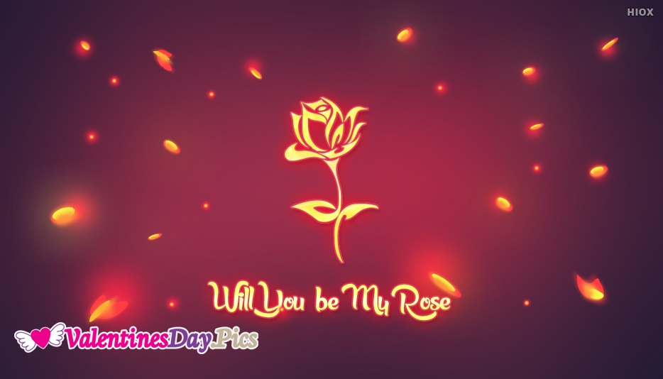 Will You Be My Rose