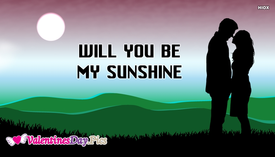 Will You Be My Sunshine