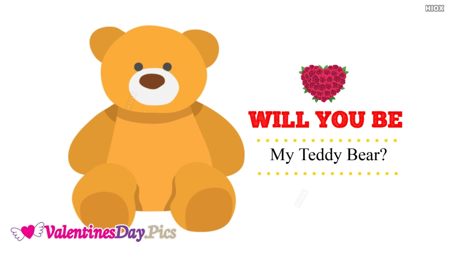 Will You Be My Teddy Bear